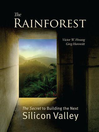 معرفی کتاب: جنگلهای بارانی یا راز ساخت دره سیلیکون بعدی